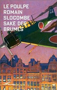 Saké des brumes par Romain Slocombe