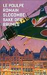 Saké des brumes par Slocombe