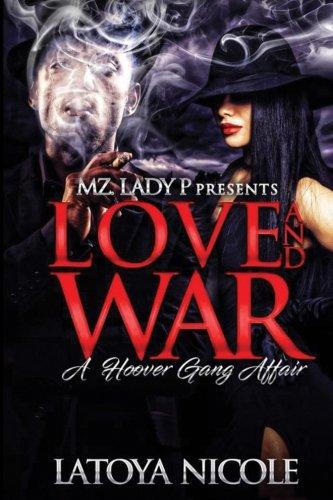Books : Love and War: A Hoover Gang Affair