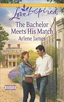 The Bachelor Meets His Match (Chatam House) by [James, Arlene]