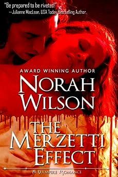The Merzetti Effect (A Vampire Romance Book 1) by [Wilson, Norah]