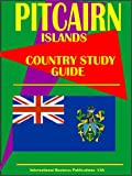 Pitcairn Islands Country Study Guide (World Investment and Business Guide Library)