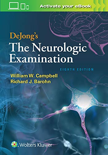 DeJong's The Neurologic Examination - http://medicalbooks.filipinodoctors.org