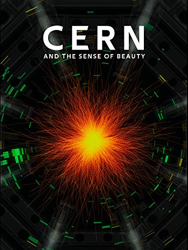 CERN and the Sense of Beauty (Believe In Harmony)