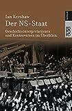 Der NS-Staat: Geschichtsinterpretationen und Kontroversen im Überblick