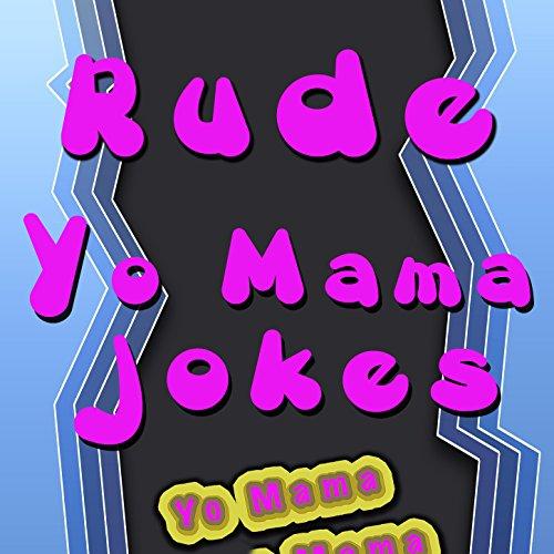 Sexual yo mama jokes