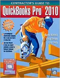 Contractor's Guide to Quickbooks Pro 2010: Amazon.es