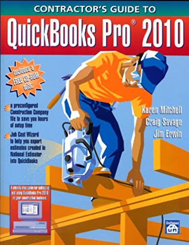 contractor s guide to quickbooks pro 2010 karen mitchell craig rh amazon com Learning QuickBooks 2014 QuickBooks Online Payroll