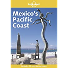 Lonely Planet Mexico's Pacific Coast 1st Ed.