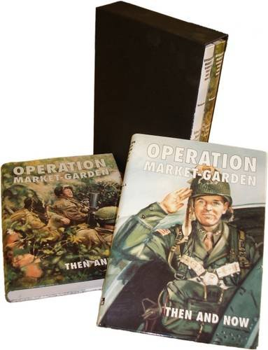 Operation Market-Garden Then and Now (v. 1 & 2)