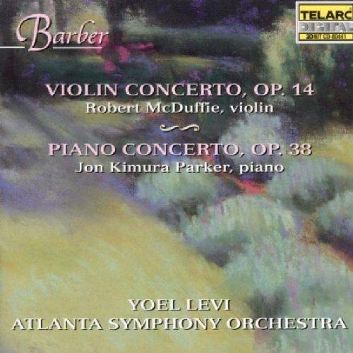 Barber: Violin Concerto, Op. 14 & Piano Concerto, Op. (Barber Piano Concerto)