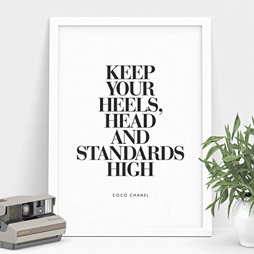 Keep Your Heels, Head and Standards High - Coco Chanel Inspirational Print Home Decor Typography Poster Black and White Wall Art
