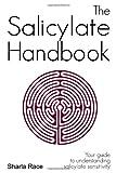 The Salicylate Handbook, Sharla Race, 1907119043
