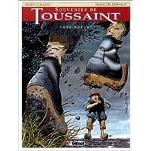 SOUVENIRS DE TOUSSAINT T01 - GOBE-MOUCHE