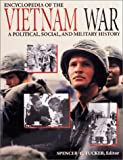 Encyclopedia of the Vietnam War: A Political, Social, and Military History  (3 Volumes)