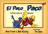 El Pato Paco: A First Look at Spanish (English and Spanish Edition)