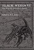img - for Black Wings VI - New Tales of Lovecraftian Horror book / textbook / text book