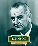 img - for Lyndon B. Johnson: America's 36th President (Encyclopedia of Presidents. Second Series) book / textbook / text book
