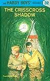 The Crisscross Shadow (Hardy Boys Mysteries)