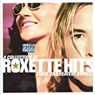 A Collection of Roxette Hits: Their 20 Greatest Songs