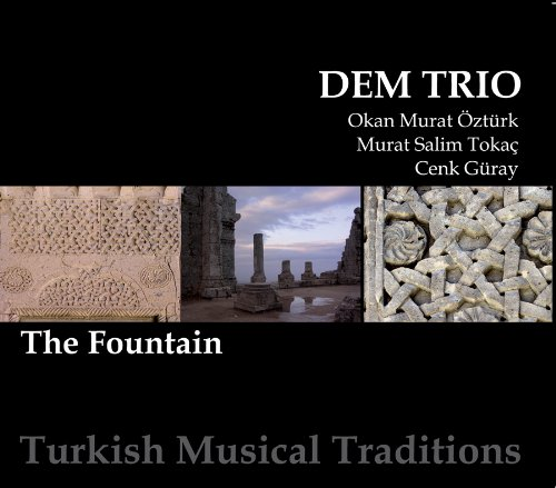 The Fountain: Turkish Musical Traditions