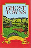 Ghost Towns of the Santa Cruz Mountains, John V. Young, 0934136068