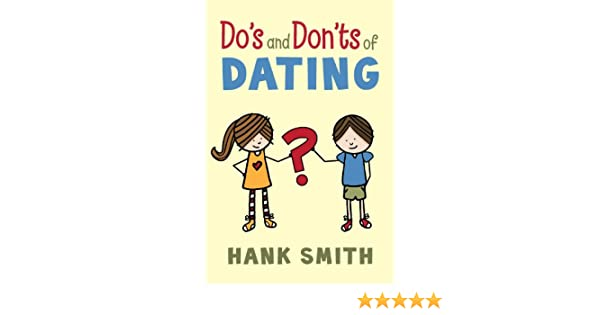 Do es and don  ts of dating for guys