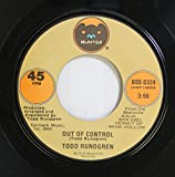 Todd Rundgren 45 RPM Out of Control / Can We Still Be Friends
