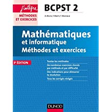 Mathématiques et informatique Méthodes et Exercices BCPST 2e année - 3e éd. (Concours Ecoles d'ingénieurs) (French Edition)