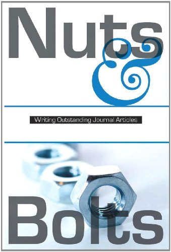 Nuts & Bolts: Writing Outstanding Journal Articles