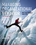 Managing Organizational Behavior: What Great Managers Know and Do by Baldwin, Timothy Published by McGraw-Hill/Irwin 2nd (second) edition (2012) Paperback