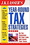 J.K. Lasser's Year Round Tax Strategies 2001, David S. DeJong, Ann Gray Jakabcin Esq., 0471393495