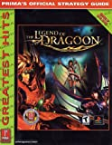 Legend of Dragoon-Greatest Hits: Prima's Official Strategy Guide