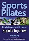 Sports Pilates: Pilates Workouts for Performance Strength and Injury Prevention