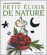 Petit élixir de nature par Nathalie Vinciguerra