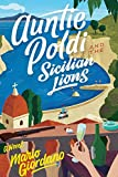 Auntie Poldi and the Sicilian Lions (An Auntie Poldi Adventure)