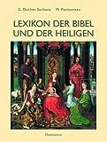 Lexikon der Bibel und der Heiligen