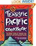 Terrific Pacific Cookbook: The Vibran...