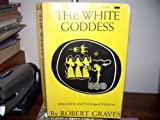 The White Goddess, Robert Graves, 0374932395