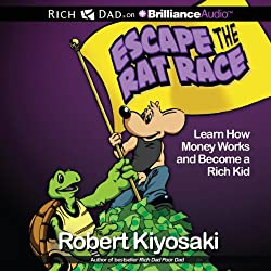 Rich Dad's Escape the Rat Race