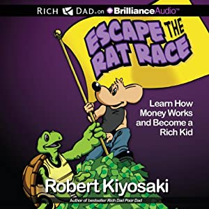 Rich Dad's Escape the Rat Race Audiobook
