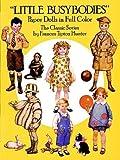 """Little Busibodies"" Paper Dolls in Full Colour, Frances Tipton Hunter, 0486258114"
