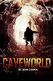 Cave World, John Cosper, 1456526731