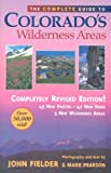 The Complete Guide to Colorado's Wilderness Areas, Mark Pearson, 1565795164