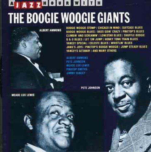 Boogie Woogie Giants by A Jazz Hour with