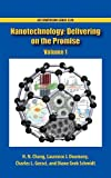 Nanotechnology: Delivering on the Promise, Volume 1 (ACS Symposium Series)