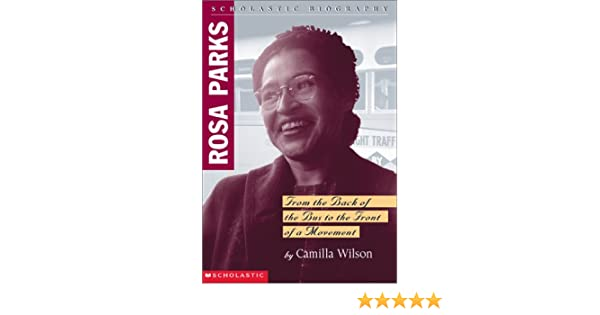 Rosa Parks Biography Scholastic Biography Cammie Wilson