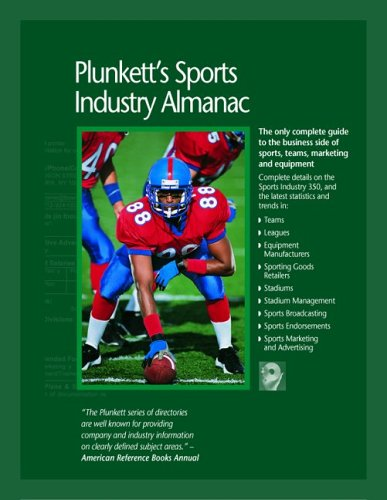 Plunketts Sports Industry Almanac 2007:  Sports Industry Market Research, Statistics, Trends & Leading Companies Jack W. Plunkett