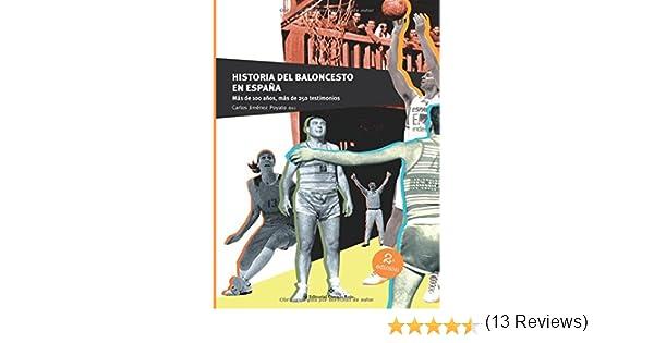 Historia del Baloncesto en España: Amazon.es: Jiménez Poyato, Carlos: Libros