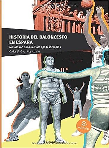 Historia del Baloncesto en España: Amazon.es: Jiménez Poyato ...